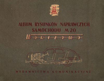 Album rysunków naprawczych samochodu FSO WARSZAWA M20