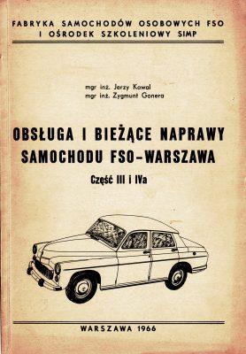 Obsługa i bieżące naprawy samochodu FSO WARSZAWA Część 3 i 4a