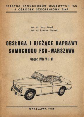 Obsługa i bieżące naprawy samochodu FSO WARSZAWA Część 4b i 5