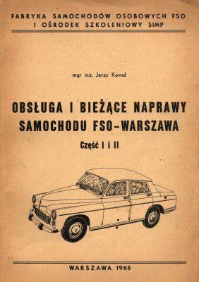 Obsługa i bieżące naprawy samochodu FSO WARSZAWA Część 1 i 2