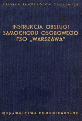 Instrukcja obsługi samochodu osobowego FSO WARSZAWA