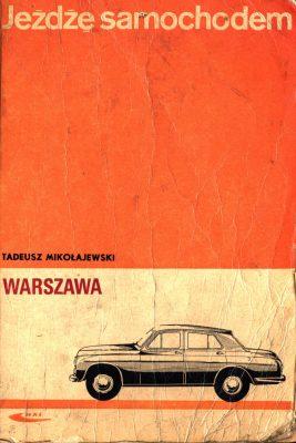 Jeżdżę samochodem FSO WARSZAWA