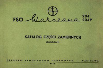 Katalog części zamiennych FSO WARSZAWA 204 204P