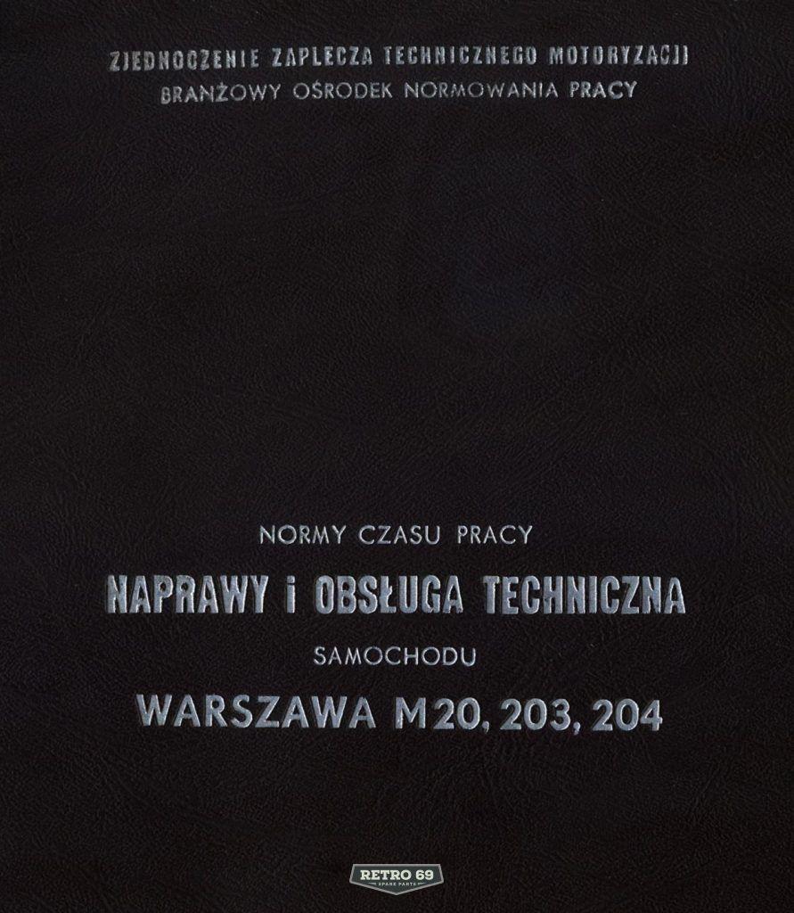 Okładka Naprawa i obsługa techniczna FSO WARSZAWA M20, 203, 204